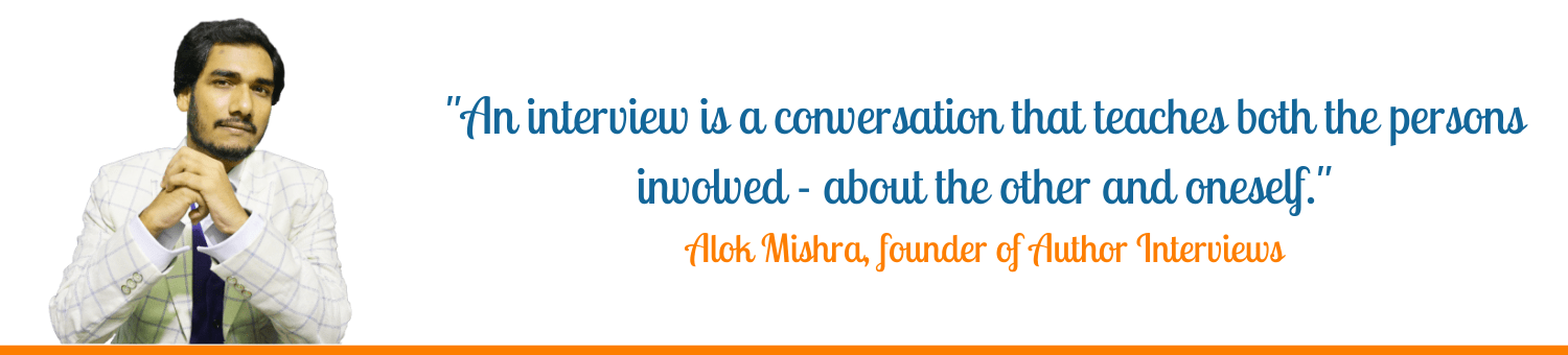 Alok Mishra author Interviews founder